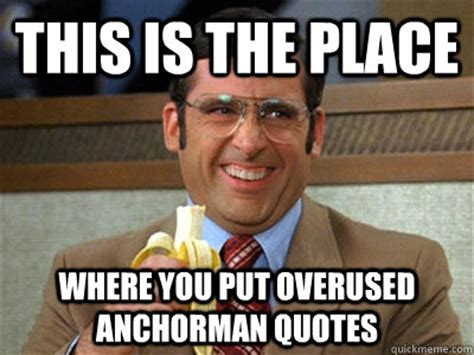 anchorman 2 is kind of a big deal let the obnoxious