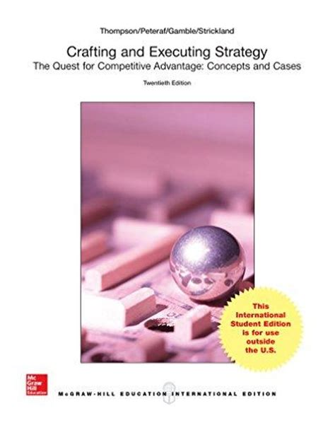 Crafting Executing Strategy 20 Ed Crafting Executing Strategy By Thompson 20th Edition