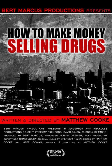 How To Make Money Selling Drugs Full Movie Online - how to make money selling drugs documentary official trailer