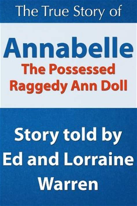 annabelle  possessed raggedy ann doll  ed warren