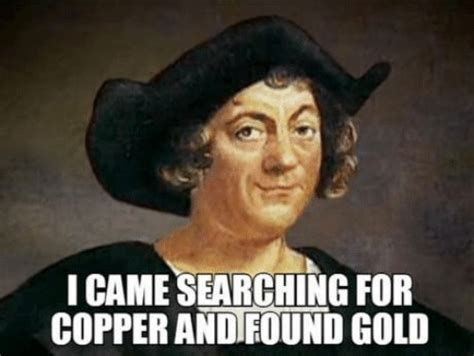 Gold Memes - i came searching for copper and found gold memes