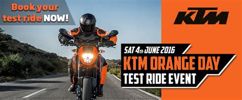Ktm Test Ride Day 4th June 2016 Ktm Orange Day Test Ride Event Fowlers