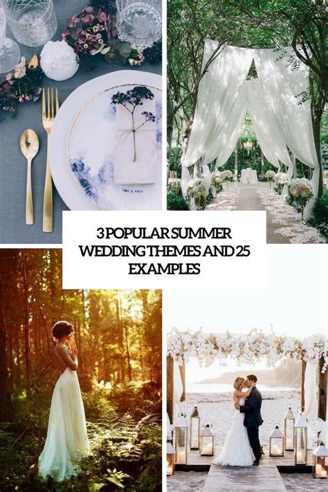 3 popular summer wedding themes and 25 exles weddingomania