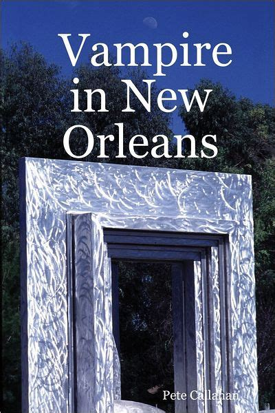libro mystery in new orleans vire in new orleans by pete callahan nook book ebook