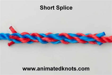 tutorial on short splice tying http www animatedknots
