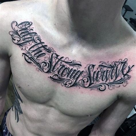 only the strong survive tattoo 50 chest quote designs for phrase ink ideas