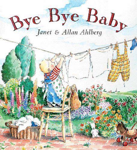 bye bye sakhafuto books bye bye baby books eyfs must books