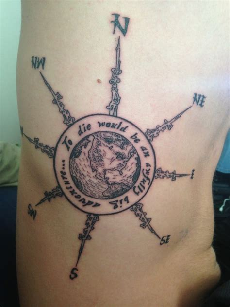 globe tattoo quot to die would be an awfully big adventure quot compass