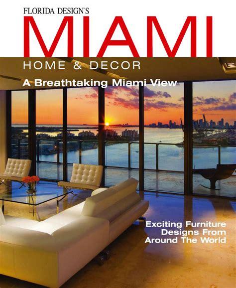 download miami home decor magazine vol 9 issue 2 pdf miami home decor 2014 by britto charette issuu