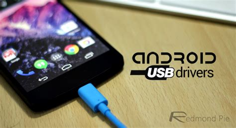 usb drivers for android android usb drivers on windows for samsung htc asus sony lg and other devices