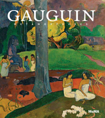 gauguin metamorphoses museum of modern art new york exhibition catalogues harvard book store