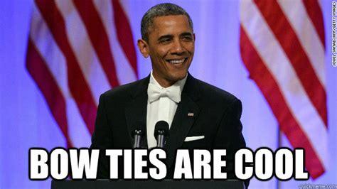 Tie Meme - obama bowtie memes quickmeme
