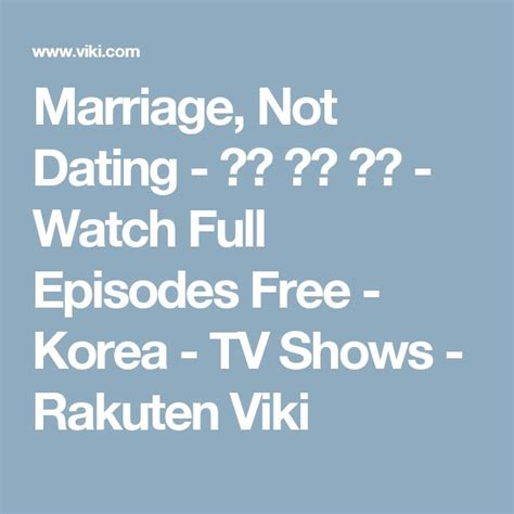 Marriage Not Dating Watch Full Episodes Free | best 25 marriage not dating ideas on pinterest wedding