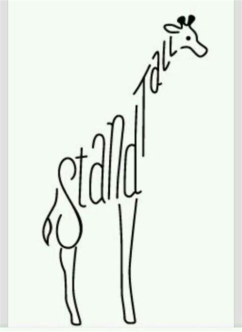 giraffe tattoo stand tall tat tat tat it up pinterest