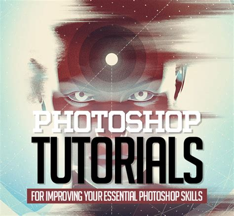 tutorial photoshop new 25 new photoshop tutorials for improving your essential