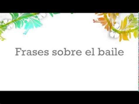libro el baile de las frases sobre el baile frases de bailarines pensamientos sobre la danza youtube