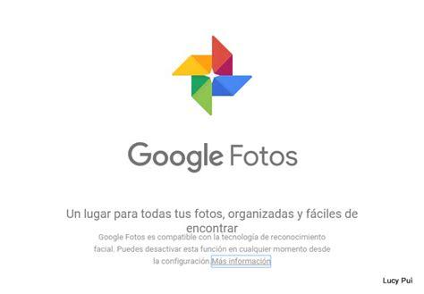 google imagenes de vacaciones adi 243 s picasa hola google fotos lucy pu 236 viajes