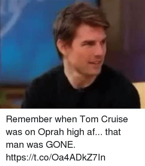 Tom Cruise On Oprah by Cruise Memes Of 2017 On Me Me Trailer
