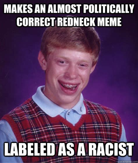 Hillbilly Meme - the gallery for gt almost politically correct redneck meme