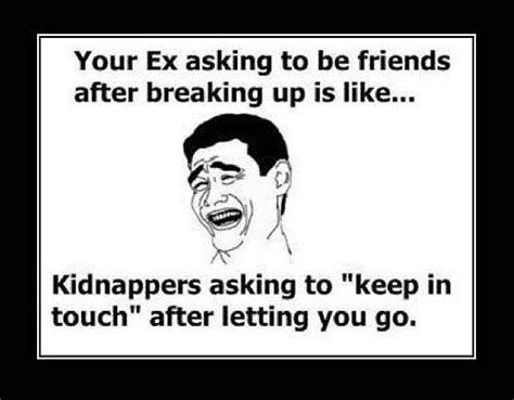 Funny Break Up Memes - funny feeling quotes