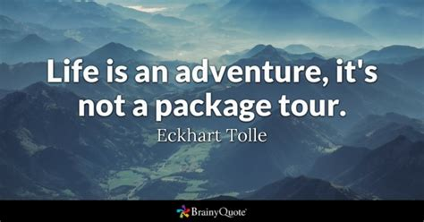 the adventure club actionable advice inspiration on what eckhart tolle quotes brainyquote