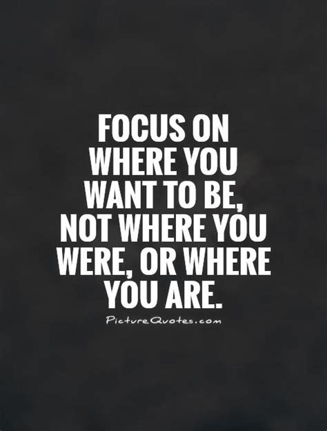master your focus focus on what matters ignore the rest speed up your success books 63 top focus quotes and sayings