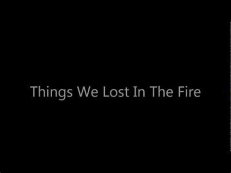 the things we lost bastille things we lost in the fire demo version youtube