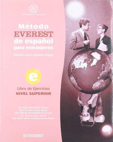 libro metodo de espanol superior metodo everest de espanol para extranjeros libro del ejercicios nivel superior spanish