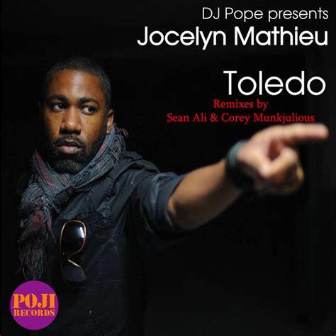 Toledo Records Essential 187 Jocelyn Mathieu Toledo Remixes Poji Records
