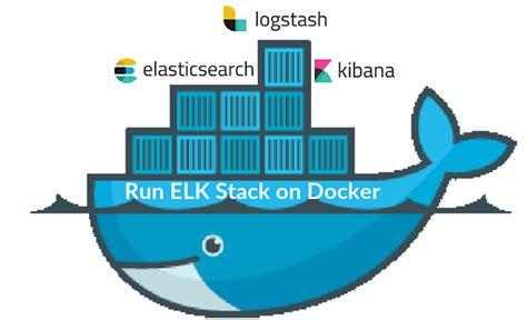 docker elk tutorial how to run elk stack on docker container it zgeek