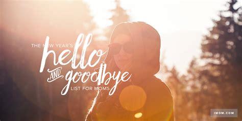 years   goodbye list  moms imom