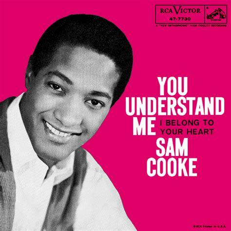 you understand me way back attack sam cooke