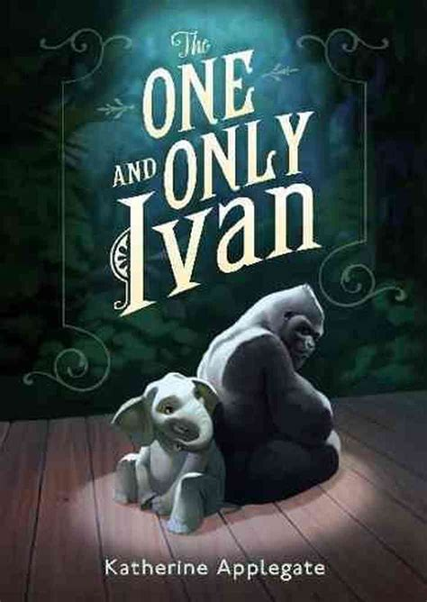 000745533x one and only ivan june kids book club pick the one and only ivan npr