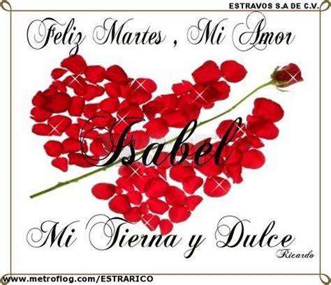 imagenes de amor para el martes im 225 genes de rosas con frases de feliz martes imagenes de