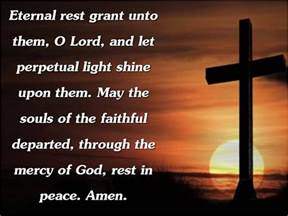 eternal rest grant unto them o lord and let perpetual li