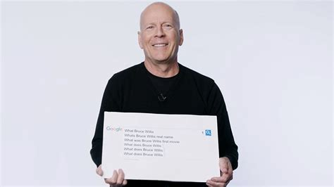most googled question bruce willis answer the web s most searched questions