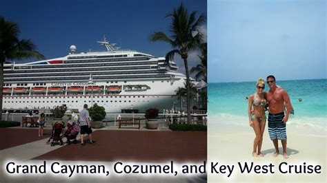 cruise to key west vacation vlog grand cayman key west cozumel cruise on