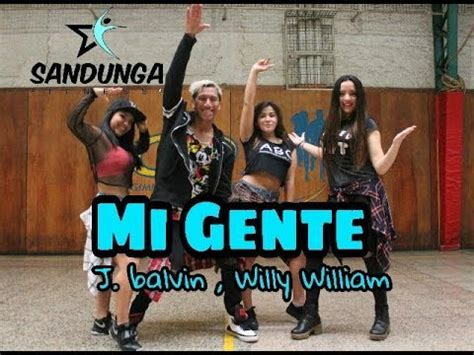 j balvin mi gente download mi gente cover zumba j balvin ft willy willian