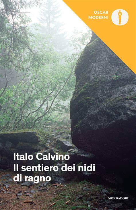 il sentiero dei nidi b008fhsqe2 il sentiero dei nidi di ragno italo calvino ebook bookrepublic