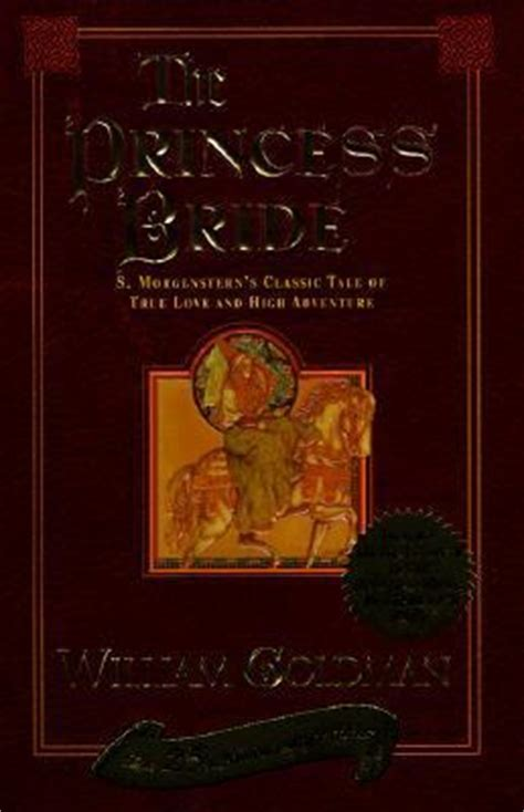 the princess s morgenstern s classic tale of true and high adventure princess s morgenstern s classic tale of true