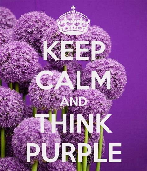 color purple quotes agnes keep calm and think purple keep calm keep