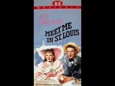 Meet Me In St Louisi Flew Out Here To Do An Ev by Opening To Meet Me In St Louis 1990 Vhs