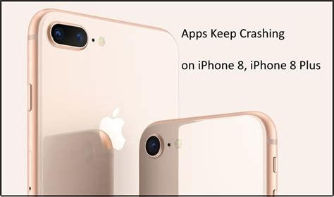 iphone x iphone 8 plus apps keeps crashing here s fix solved