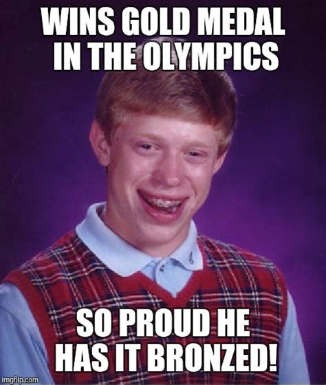 Gold Memes - if bad luck were an olympic sport imgflip