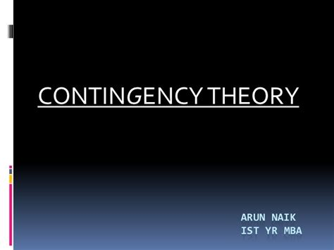 Mba Theory by Contingency Theory Of Management
