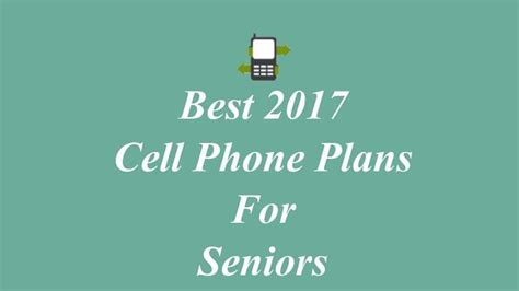 best home phone plans phone plans for seniors 25 best ideas about cell phones