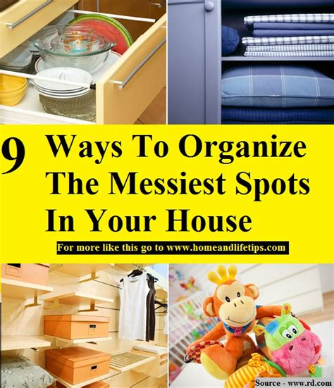 ways to organize your house 9 ways to organize the messiest spots in your house home