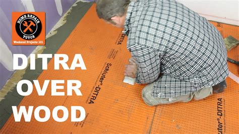 Schluter® DITRA Over Wood in a Bathroom (Part 1)   by Home