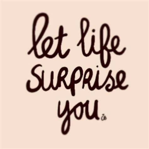 is of surprises quotes discover and save creative ideas