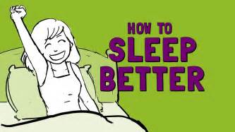 how to make your better how to sleep better